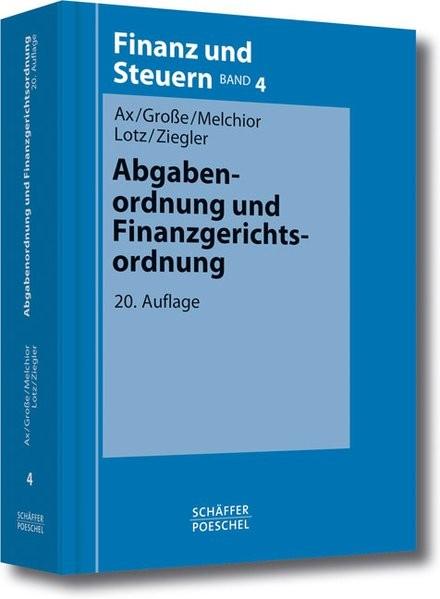 Finanz und Steuern: Abgabenordnung und Finanzgerichtsordnung