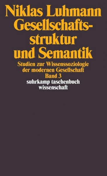 Gesellschaftsstruktur und Semantik 3