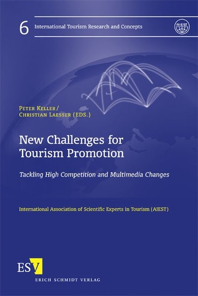 New Challenges for Tourism Promotion: Tackling High Competition and Multimedia Changes (Internationa