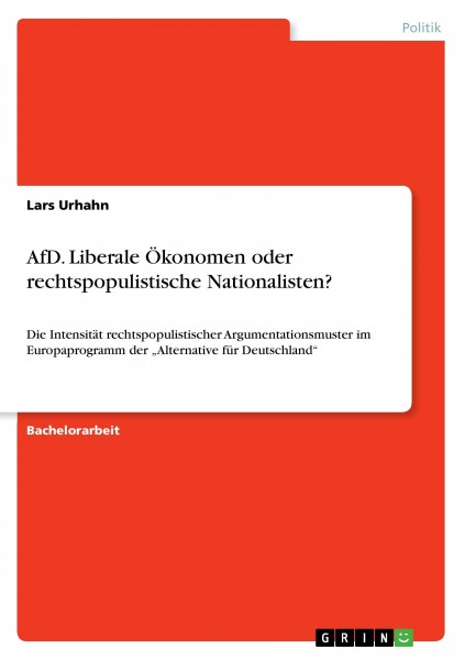 AfD. Liberale Ökonomen oder rechtspopulistische Nationalisten?