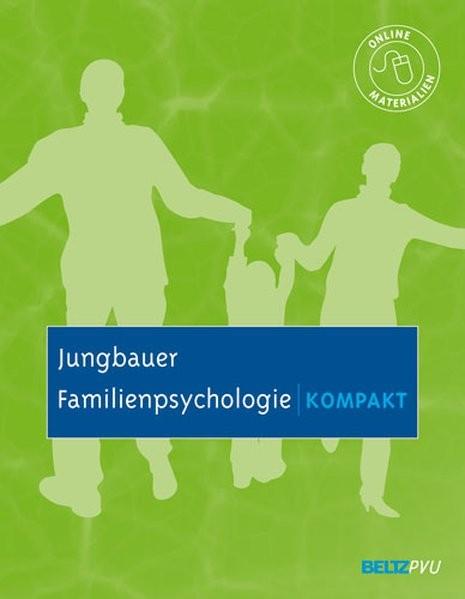 Familienpsychologie kompakt: Mit Online-Materialien