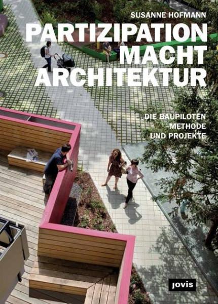 Partizipation macht Architektur