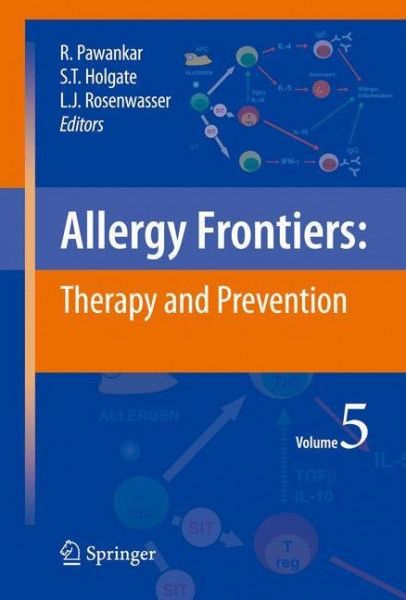 Allergy Frontiers:Therapy and Prevention/vOLUME 5