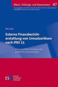 Externe Finanzberichterstattung von Umsatzerlösen nach IFRS 15