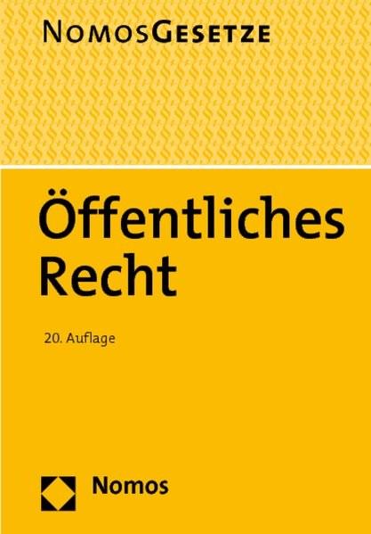 Öffentliches Recht: Nomos Gesetze, Rechtsstand: 19. August 2011