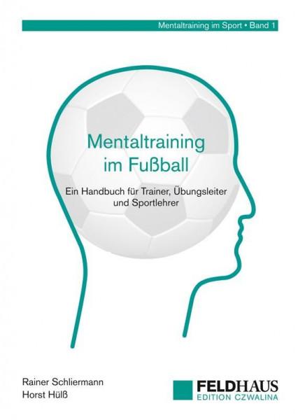 Mentaltraining im Fußball