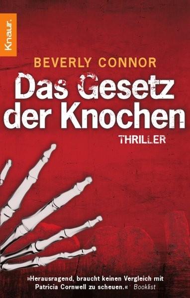 Das Gesetz der Knochen: Thriller