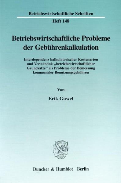 Betriebswirtschaftliche Probleme der Gebührenkalkulation