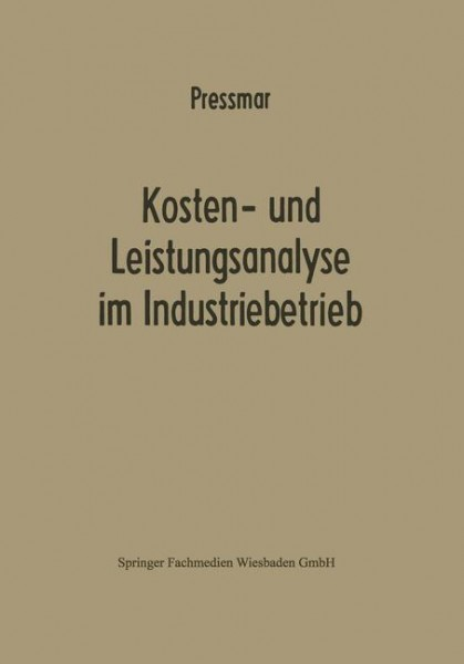 Kosten- und Leistungsanalyse im Industriebetrieb