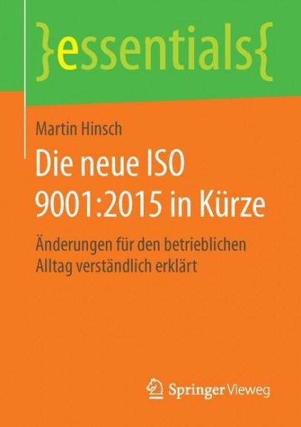 Die neue ISO 9001:2015 in Kürze