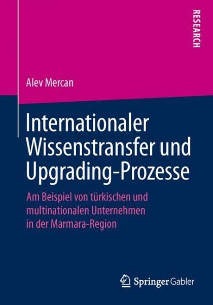 Internationaler Wissenstransfer und Upgrading-Prozesse