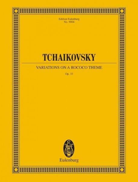 Variationen über ein Rokoko-Thema für Violoncello und Orchester op. 33