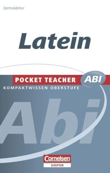 Pocket Teacher Abi - Sekundarstufe II: Latein