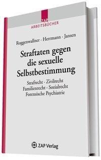 Straftaten gegen die sexuelle Selbstbestimmung