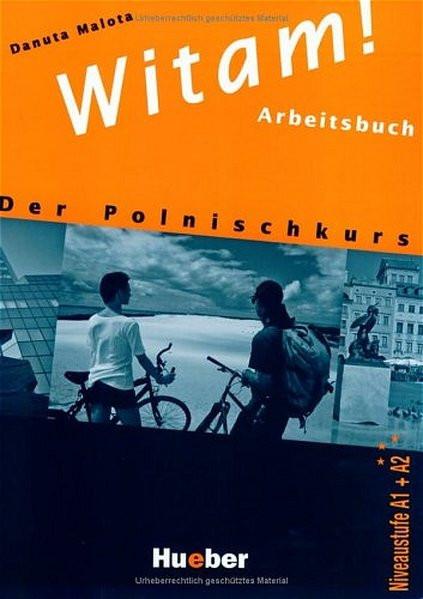Witam!: Der Polnischkurs / Arbeitsbuch