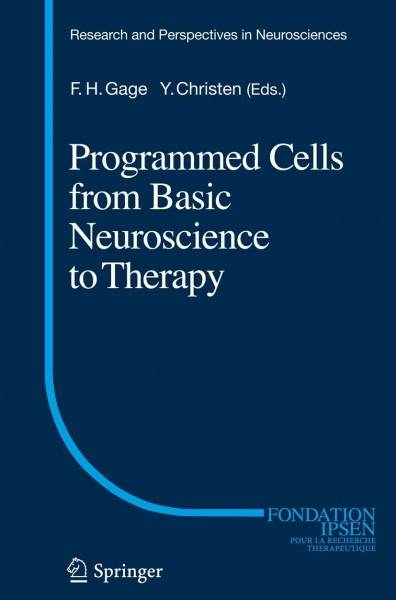 Programmed Cells from Basic Neuroscience to Therapy
