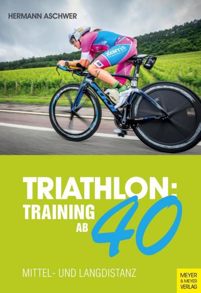 Triathlon: Training ab 40