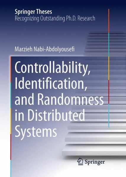 Controllability, Identication, and Randomness in Distributed Systems