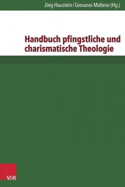Handbuch pfingstliche und charismatische Theologie