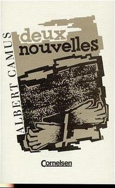 Deux Nouvelles: L'Hôte (ungekürzte Textausgabe), La Pierre qui pousse (gekürzte Textausgabe)