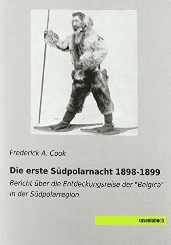 Die erste Südpolarnacht 1898-1899