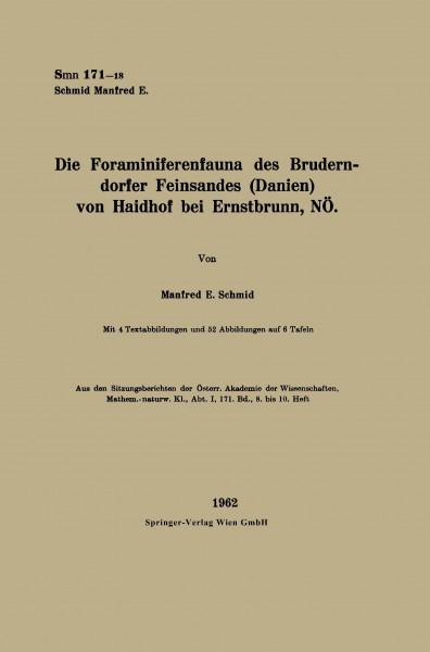 Die Foraminiferenfauna des Bruderndorfer Feinsandes (Danien) von Haidhof bei Ernstbrunn, NÖ