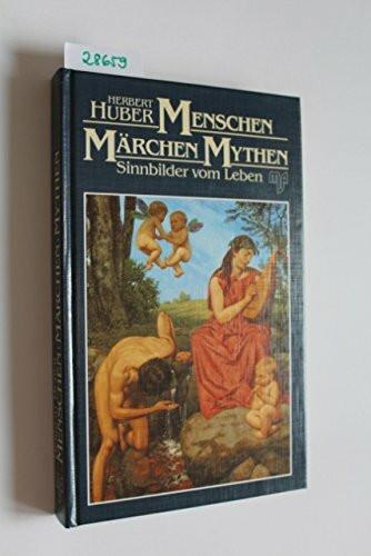 Menschen, Märchen, Mythen