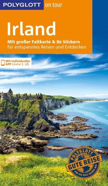 POLYGLOTT on tour Reiseführer Irland: Mit großer Faltkarte und 80 Stickern