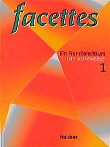 Facettes 1. Lehr- und Arbeitsbuch