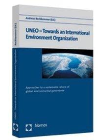 UNEO - Towards an International Environment Organization