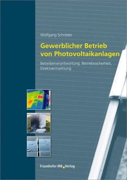 Gewerblicher Betrieb von Photovoltaikanlagen