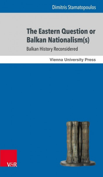 Eastern Question or Balkan Nationalism(s)