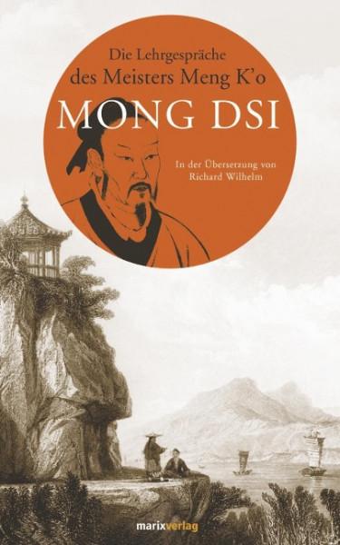Die Lehrgespräche des Meisters Meng K'o