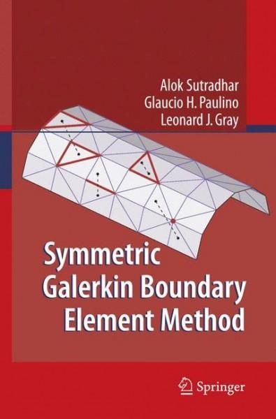 Symmetric Galerkin Boundary Element Method