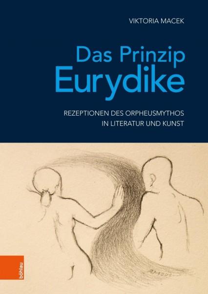 Das Prinzip Eurydike