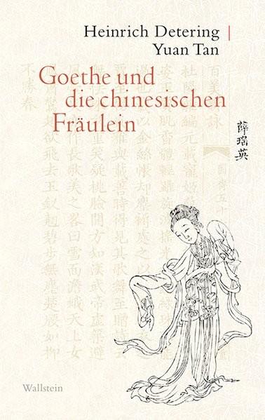 Goethe und die chinesischen Fräulein