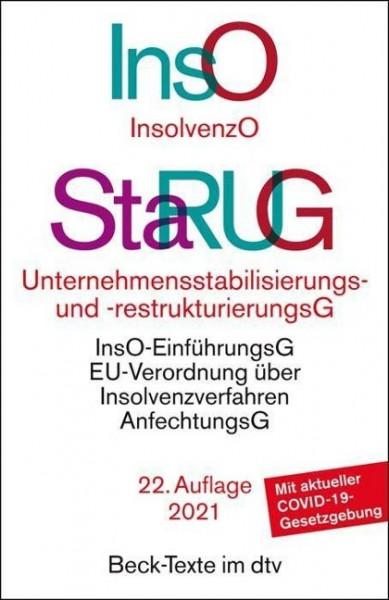 Insolvenzordnung / Unternehmensstabilisierungs- und -restrukturierungsgesetz