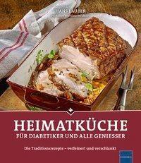 Heimatküche für Diabetiker und alle Geniesser