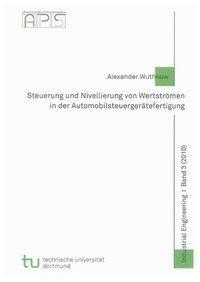 Steuerung und Nivellierung von Wertströmen in der Automobilsteuergerätefertigung