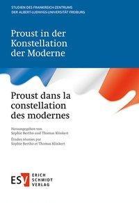 Proust in der Konstellation der Moderne - Proust dans la constellation des modernes