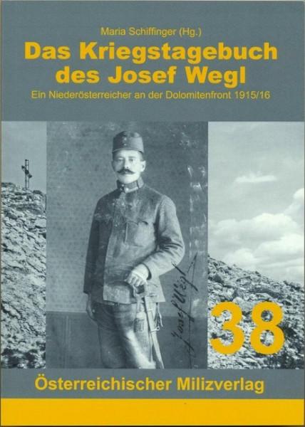 Das Kriegstagebuch des Josef Wegl