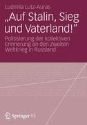"""""""Auf Stalin, Sieg und Vaterland!"""""""