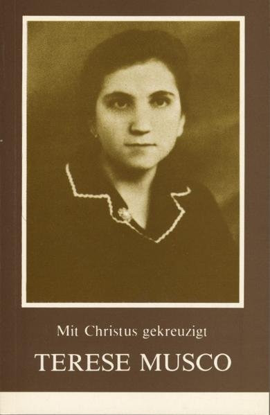 Terese Musco: Mit Christus gekreuzigt