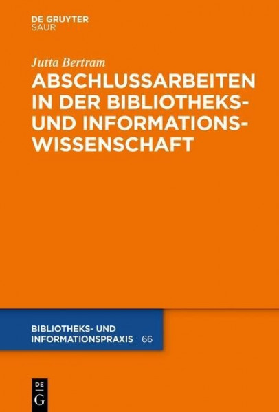 Abschlussarbeiten in der Bibliotheks- und Informationswissenschaft
