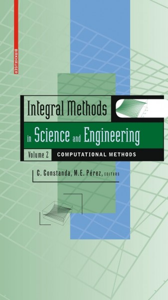 Integral Methods in Science and Engineering 2
