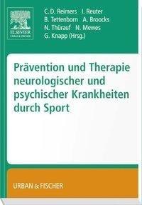Prävention und Therapie neurologischer und psychischer Krankheiten durch Sport