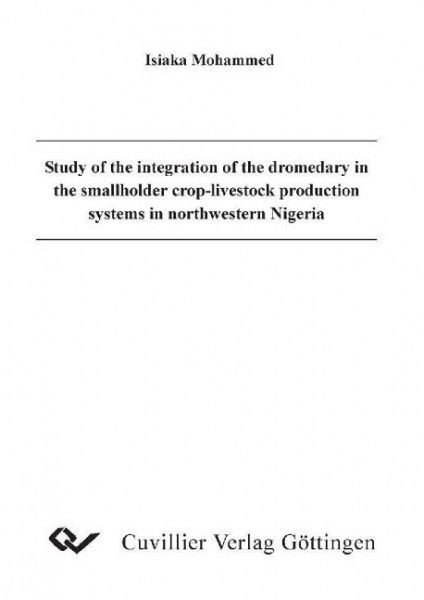 Study of the integration of the dromedary in the smallholder crop-livestock production systems in no