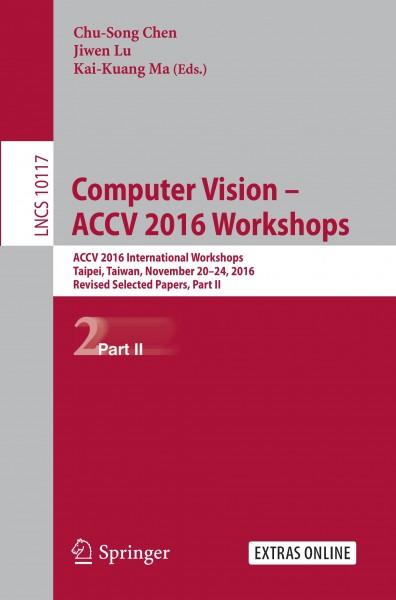 Computer Vision - ACCV 2016 Workshops
