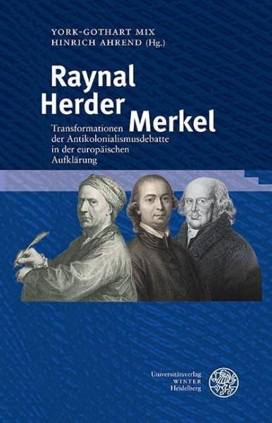 Raynal - Herder - Merkel