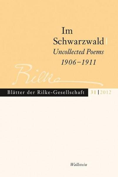 Im Schwarzwald - Uncollected Poems 1906-1911